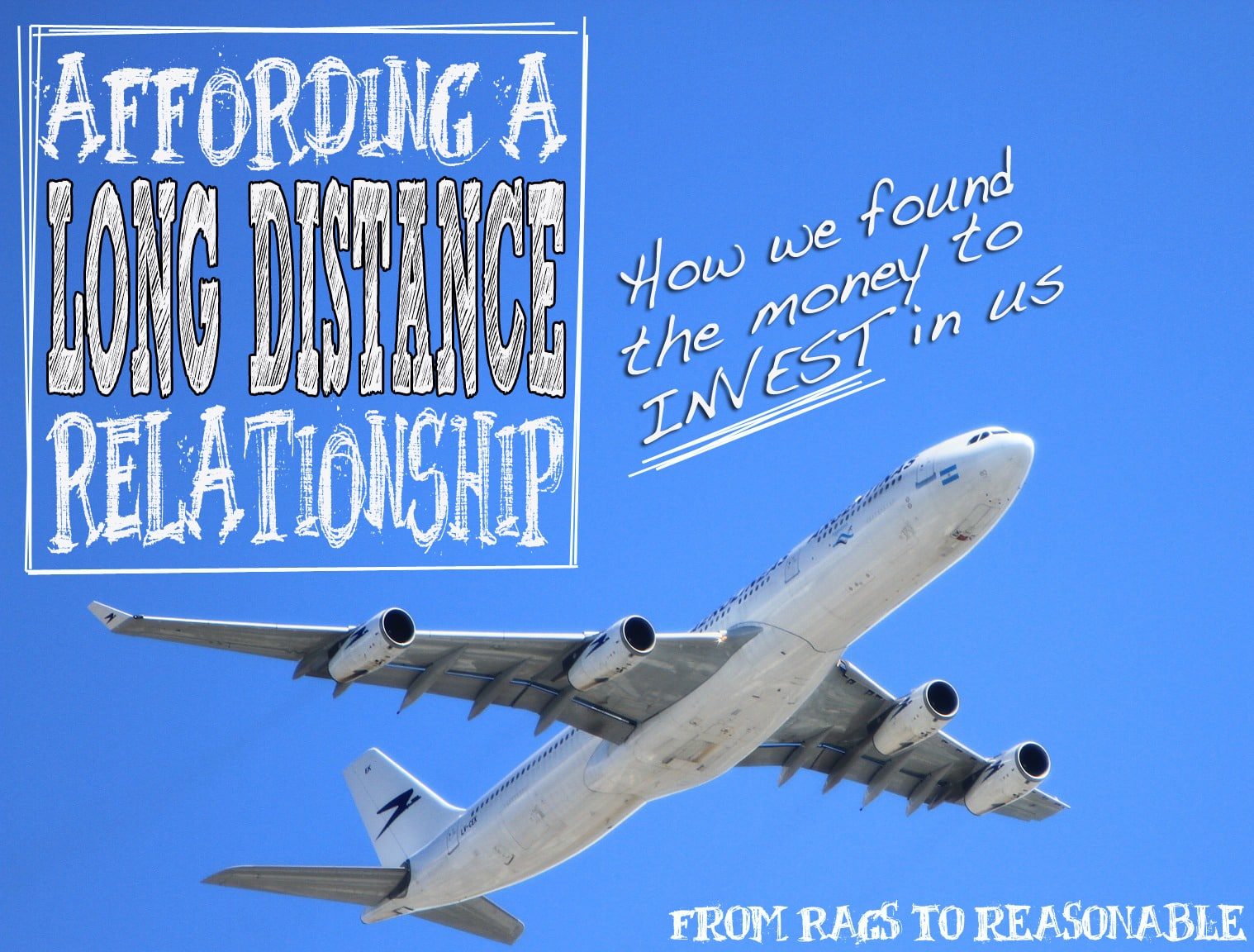 Affording a Long Distance Relationship