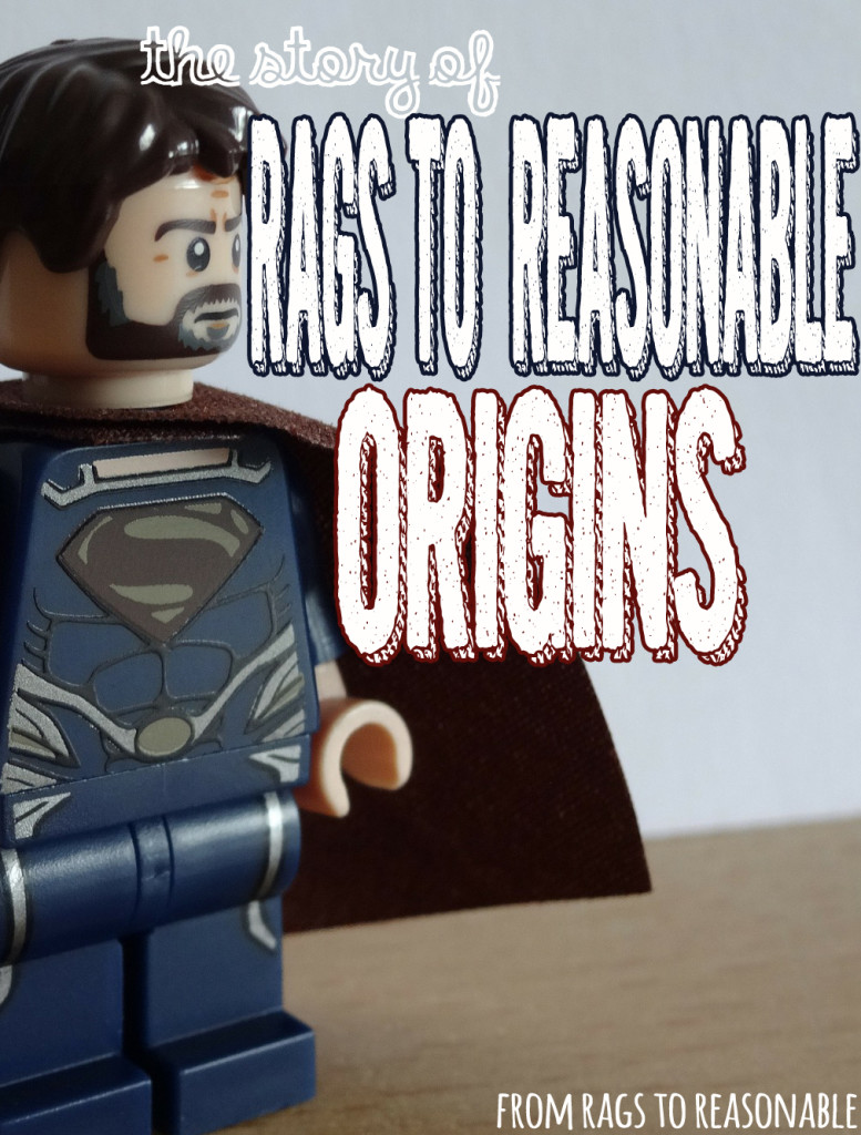 From Rags to Reasonable - Origin Story