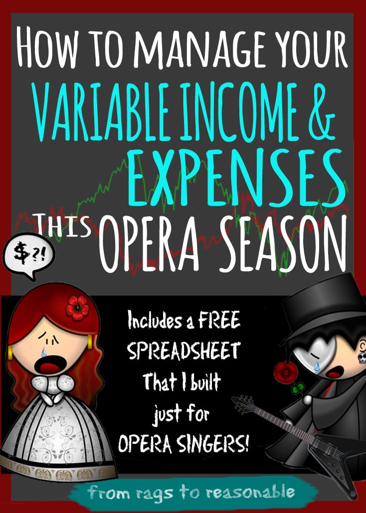 How to manage your variable income and expenses this opera season