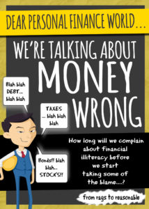 Dear Personal Finance World - We're talking about money wrong