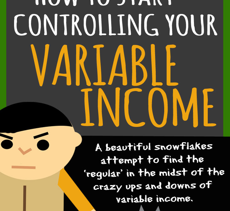 How to start controlling your variable income