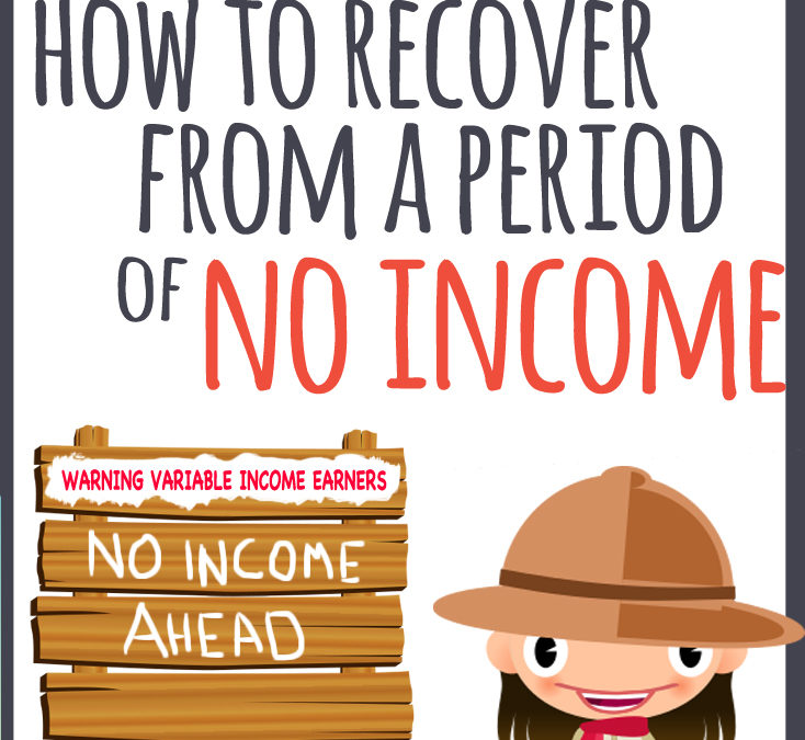 How to Recover From a Period of No Income