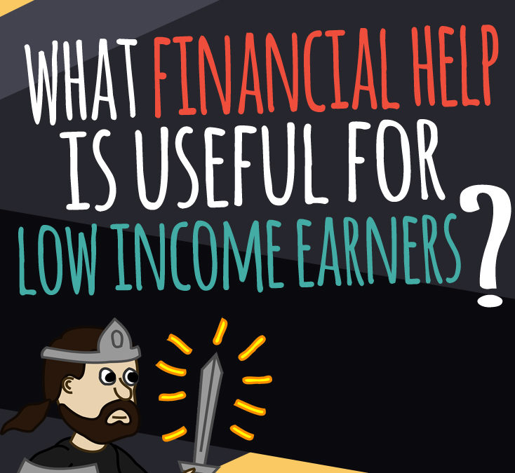 October Social Enterprise Update: What Financial Help is Useful for Low Income Earners?