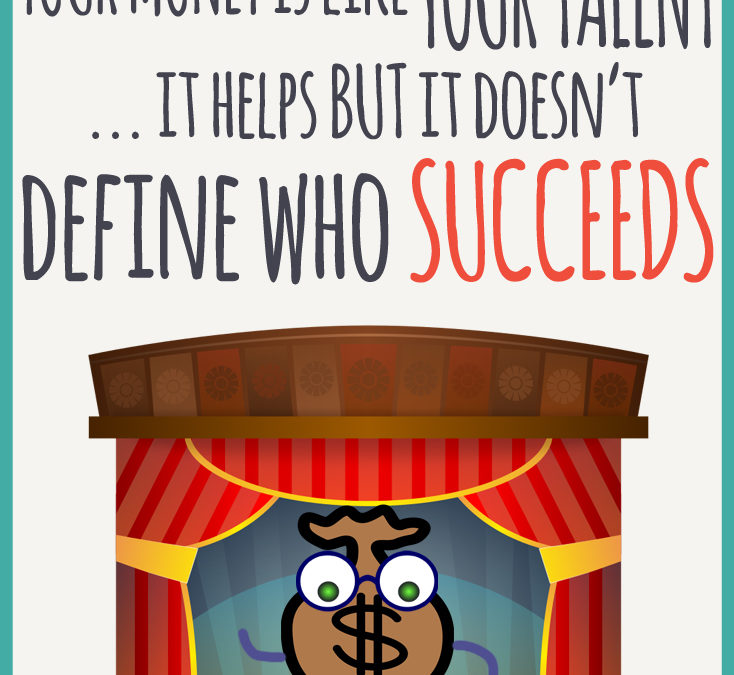 More Money is like More Talent, it Helps, but it Doesn't Define Who Succeeds