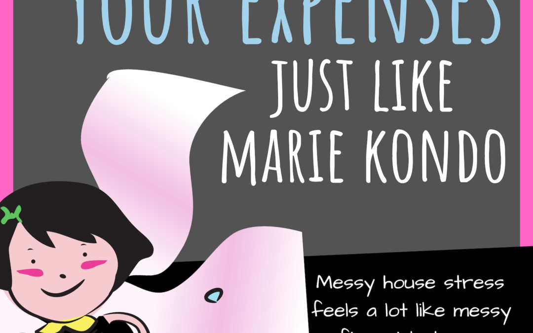 How to Start Organizing Your Expenses … Just Like Marie Kondo