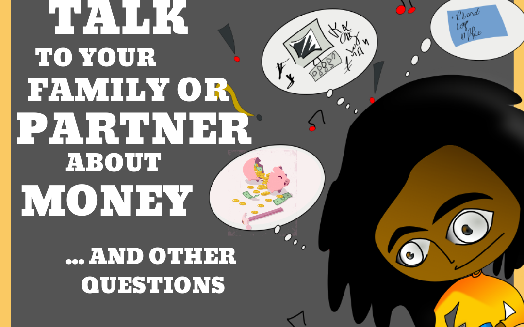 Office Hours Roundup: How do I Talk to My Partner/Family About Money (and Other Questions)